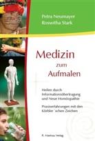 Neumaye, Petr Neumayer, Petra Neumayer, Stark, Roswitha Stark - Medizin zum Aufmalen. Bd.1