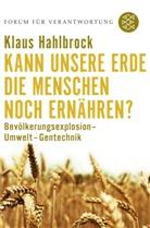 Klaus Hahlbrock, Forum für Verantwortung, Klau Wiegandt, Klaus Wiegandt - Kann unsere Erde die Menschen noch ernähren?