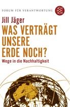 Jill Jäger, Forum für Verantwortung, Klau Wiegandt, Klaus Wiegandt - Was verträgt unsere Erde noch?
