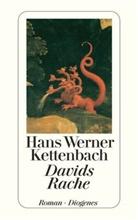 Hans W. Kettenbach, Hans Werner Kettenbach - Davids Rache