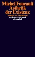 Michel Foucault, Daniel Defert, Françoi Ewald, Francois Ewald, François Ewald, Martin Saar - Ästhetik der Existenz