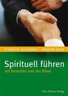 Grün Anselm, Asslände, Friedric Assländer, Friedrich Assländer, Grün - Spirituell führen mit Benedikt und der Bibel