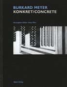 Beat Aeberhard, Andrea Deplazes, Adrian Meyer, Heinz Wirz - Burkard Meyer Konkret/Concrete