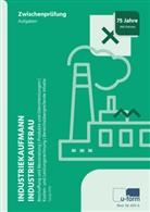 Sonja Orth - Industriekaufmann/Industriekauffrau, Prüfungstrainer Zwischenprüfung, 2 Bde.