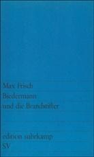 Max Frisch - Biedermann und die Brandstifter