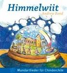 Andrew Bond, Urs Lauber - Himmelwiit, Liederheft