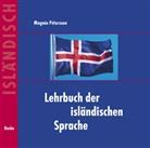 Magnus Petursson, Magnús Pétursson - Lehrbuch der isländischen Sprache: Lehrbuch der isländischen Sprache. Begleit-CD, Audio-CD (Hörbuch)