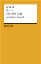 Seneca, Lucius A Seneca, Jul Wildberger, Jula Wildberger - Über die Wut. De ira