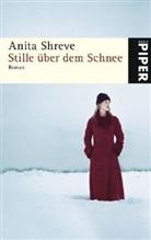 Anita Shreve - Stille über dem Schnee