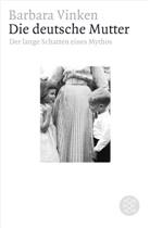Barbara Vinken, Barbara (Dr.) Vinken - Die deutsche Mutter