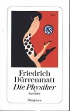 Friedrich Dürrenmatt - Die Physiker