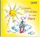 Hörtenhube, Kurt Hörtenhuber, Wolf, Conny Wolf - Oups - Sonnenstrahlen für unser Herz