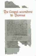 Guillaumont,  PUECH, Gilles Quispel,  TILL, Abd Al-Masih, A. Guillaumont... - The Gospel According to Thomas: Coptic Text