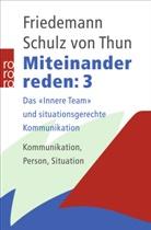 Friedemann Schulz von Thun, Verena Hars - Miteinander reden - Bd. 3: Miteinander reden