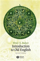 Peter Baker, Peter S. Baker - Introduction to Old English