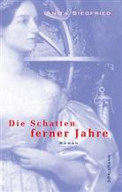 Anita Siegfried - Die Schatten ferner Jahre