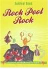 Andrew Bond - Rock Pool Rock: Rock Pool Rock