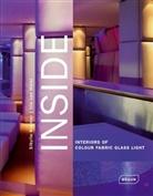Iris van Hülst, Sibyll Kramer, Sibylle Kramer, Iris van Hülst - Inside, Interiors of Colour Fabric Glass Light