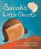 Thierry Robberecht, Thierry/ Goossens Robberecht, Philippe Goossens - Sarah's Little Ghosts