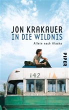 Jon Krakauer - In die Wildnis