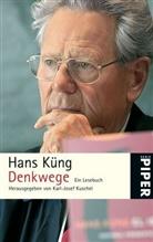 Hans Küng, Karl- Kuschel, Karl-Jose Kuschel, Karl-Josef Kuschel - Denkwege