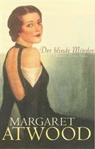 Margaret Atwood - Der blinde Mörder