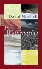 David Mitchell - Der Wolkenatlas
