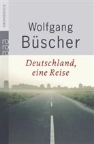 Wolfgang Büscher - Deutschland, eine Reise, Großdruck