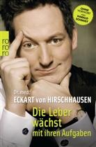 Dr. med. Eckart von Hirschhausen, Erich Rauschenbach - Die Leber wächst mit ihren Aufgaben
