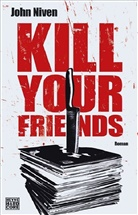 John Niven - Kill Your Friends