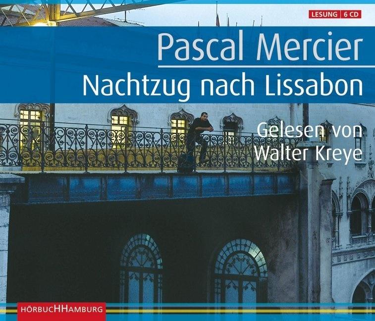Pascal Mercier, Walter Kreye - Nachtzug nach Lissabon, 6 Audio-CDs (Sonderausgabe) (Hörbuch) - Gekürzte Lesung