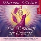 Doreen Virtue, Marina Marosch, Martina Marusch - Die Botschaft der Erzengel, 1 Audio-CD (Hörbuch)