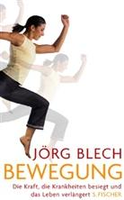 Jörg Blech - Bewegung