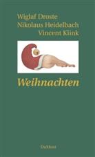 Drost, Wiglaf Droste, Heidelbac, Nikolau Heidelbach, Nikolaus Heidelbach, Vincent Klinik... - Weihnachten