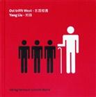 Yang Liu, LIU YANG - Ost trifft West