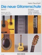 Heinz Teuchert - Die neue Gitarrenschule. Bd.2