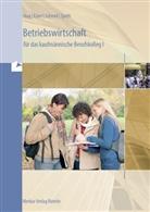 Friedrich Härter, Gerno Hartmann, Gernot Hartmann, Hartmu Hug, Hartmut Hug, Hartmut u a Hug... - Betriebswirtschaft für das kaufmännische Berufskolleg I
