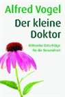 Alfred Vogel, Bruno Blum - Der kleine Doktor