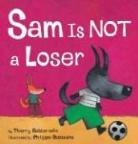 Thierry Robberecht, Thierry/ Goossens Robberecht, Philippe Goossens - Sam Is Not a Loser