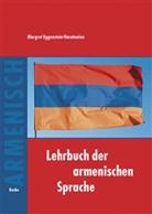 Eggenstein-Harutunian, Margret Eggenstein-Harutunian - Lehrbuch der armenischen Sprache