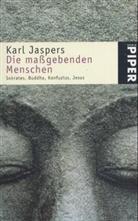 Karl Jaspers - Die maßgebenden Menschen
