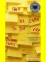Joshua Ferris, Joshua Ramo - Then We Came to the End