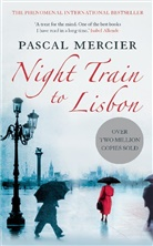 Pascal Mercier - Night Train to Lisbon