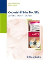 Göbel, Esthe Göbel, Esther Göbel, Hildebrand, Sve Hildebrandt, Sven Hildebrandt - Geburtshilfliche Notfälle, m. DVD