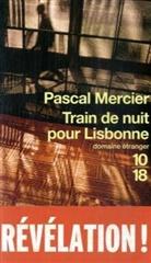 Pascal Mercier - Train de nuit pour Lisbonne