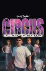Enid Blyton - The Circus of Adventure