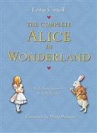 Lewis Carroll, John Tenniel - The Complete Alice in Wonderland