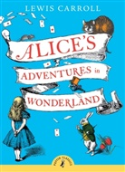 Lewis Carroll, Chris Riddell, John Tenniel - ALICE'S ADVENTURES IN WONDERLAND (PUFFIN CLASSICS)