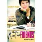 Katherine Spencer - More Than Friends: A Saving Grace Novel