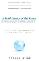Jacques Attali - A Brief History of the Future